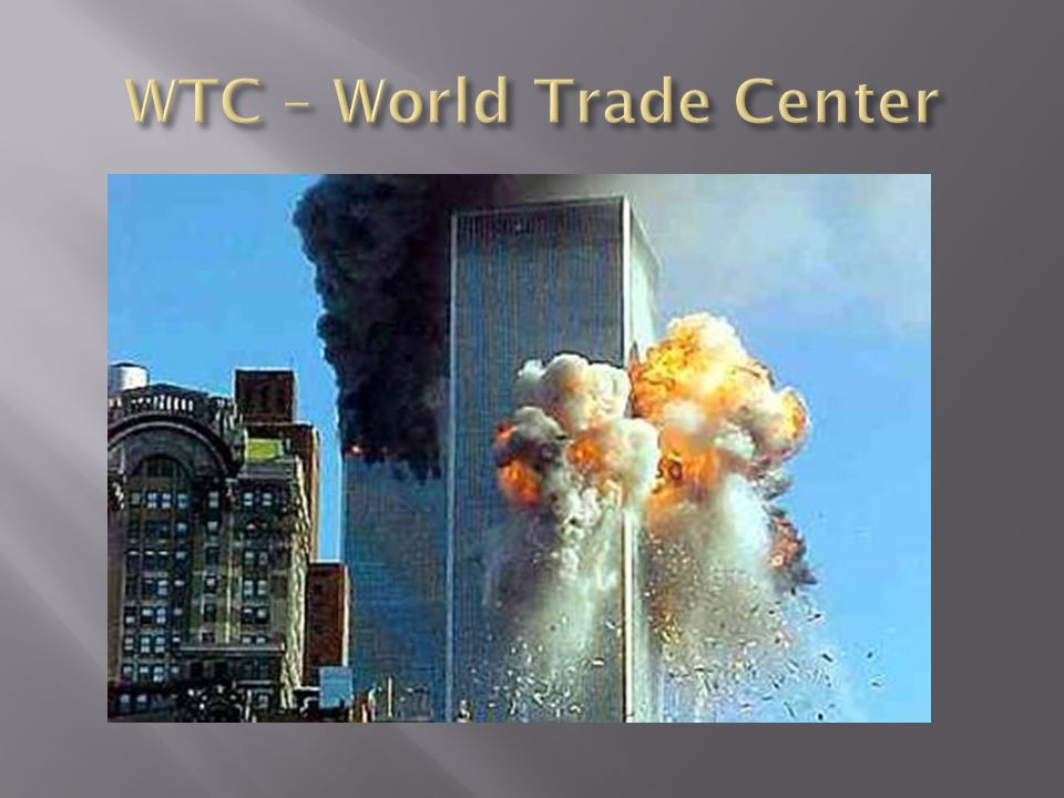 WTC – World Trade Center