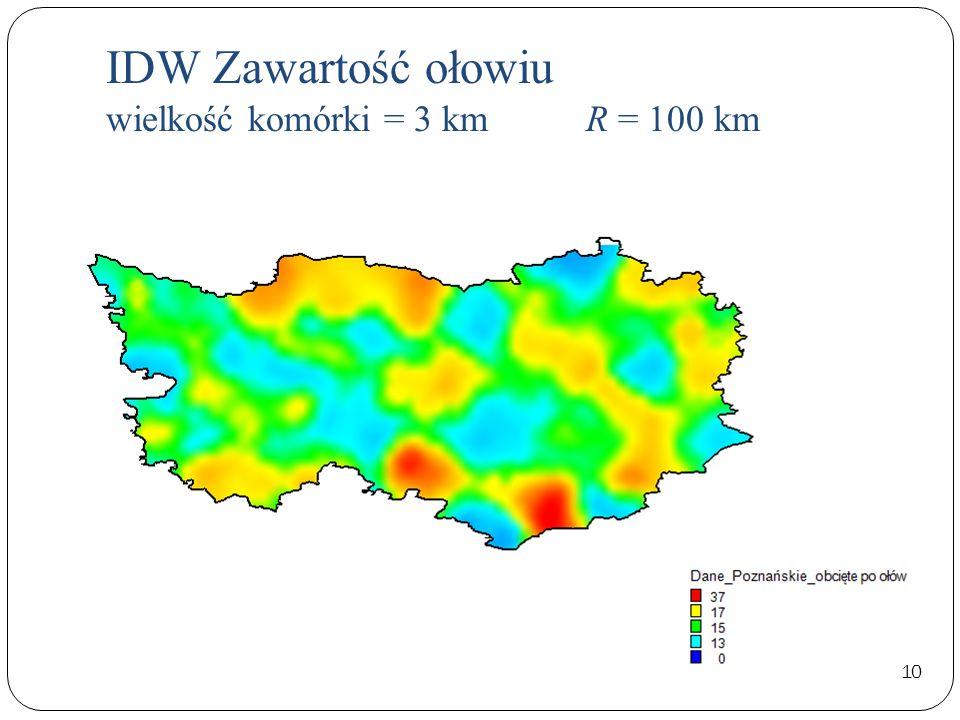 IDW Zawartość ołowiu wielkość komórki = 3 km R = 100 km