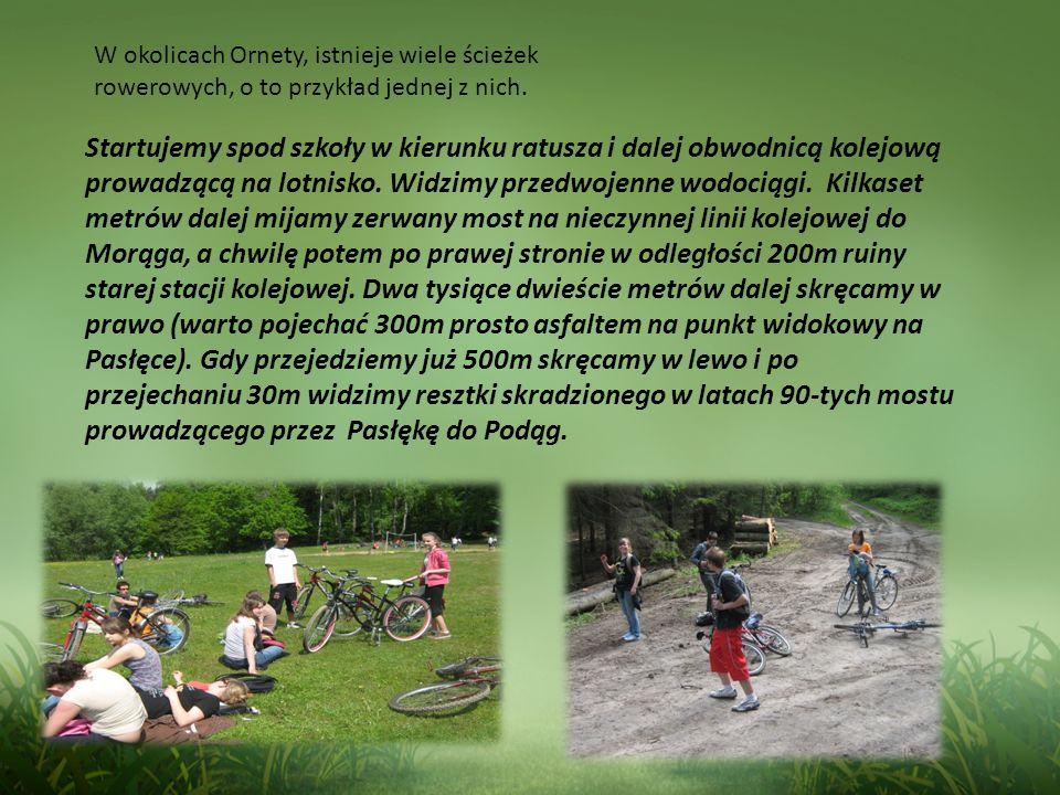 W okolicach Ornety, istnieje wiele ścieżek rowerowych, o to przykład jednej z nich.