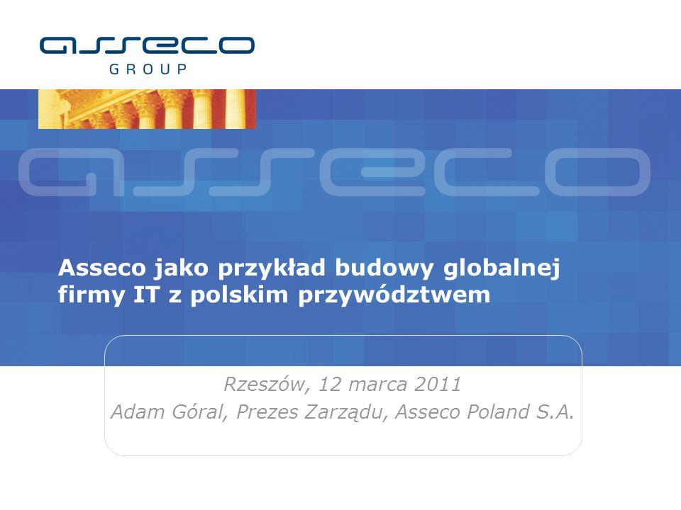 Asseco jako przykład budowy globalnej firmy IT z polskim przywództwem