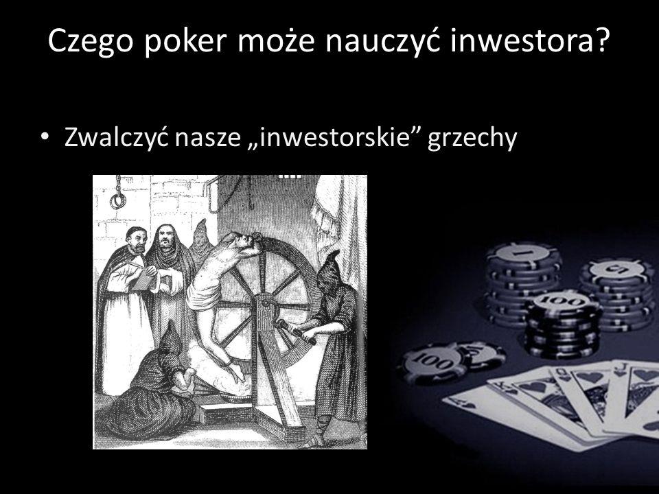 Czego poker może nauczyć inwestora