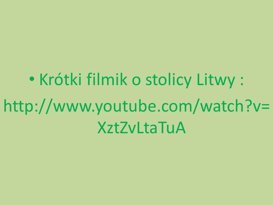 Krótki filmik o stolicy Litwy :