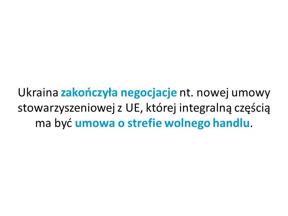 Ukraina zakończyła negocjacje nt