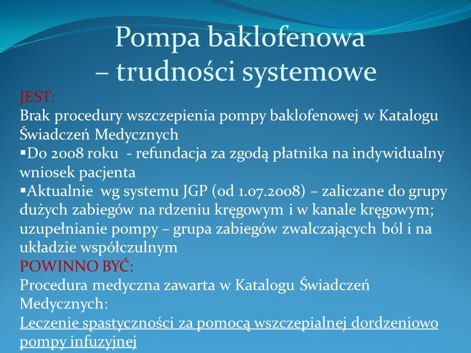 Pompa baklofenowa – trudności systemowe