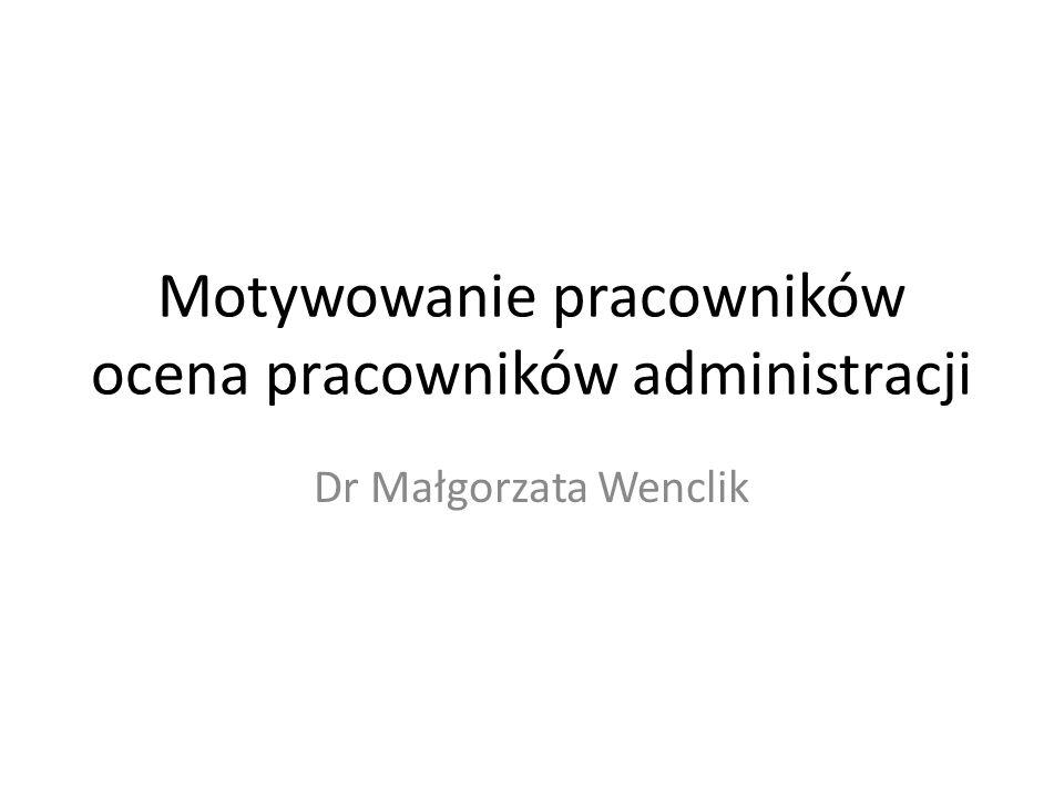 Motywowanie pracowników ocena pracowników administracji