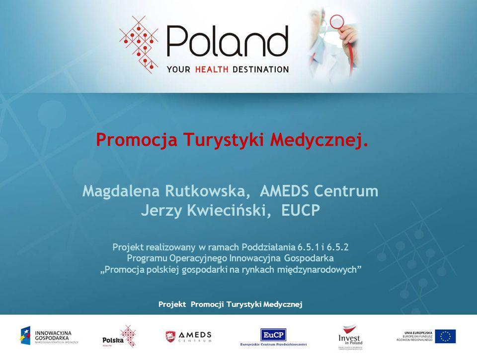 Promocja Turystyki Medycznej.
