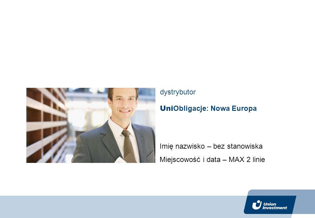 UniObligacje: Nowa Europa