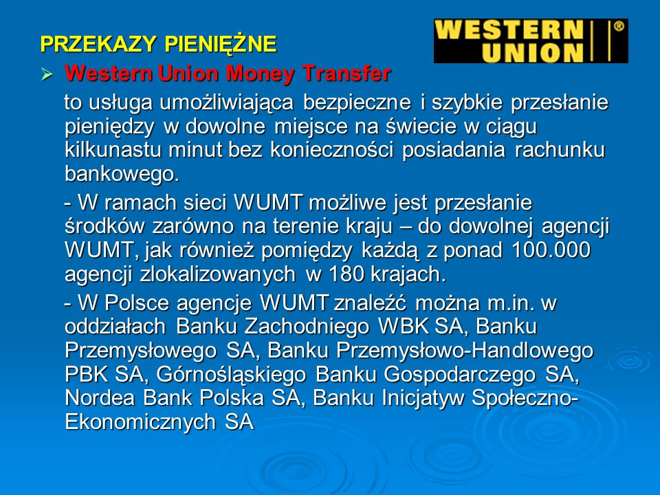 PRZEKAZY PIENIĘŻNE Western Union Money Transfer.