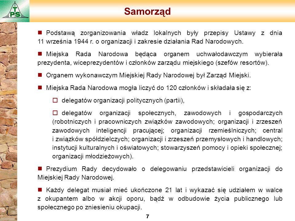 Samorząd Podstawą zorganizowania władz lokalnych były przepisy Ustawy z dnia 11 września 1944 r. o organizacji i zakresie działania Rad Narodowych.