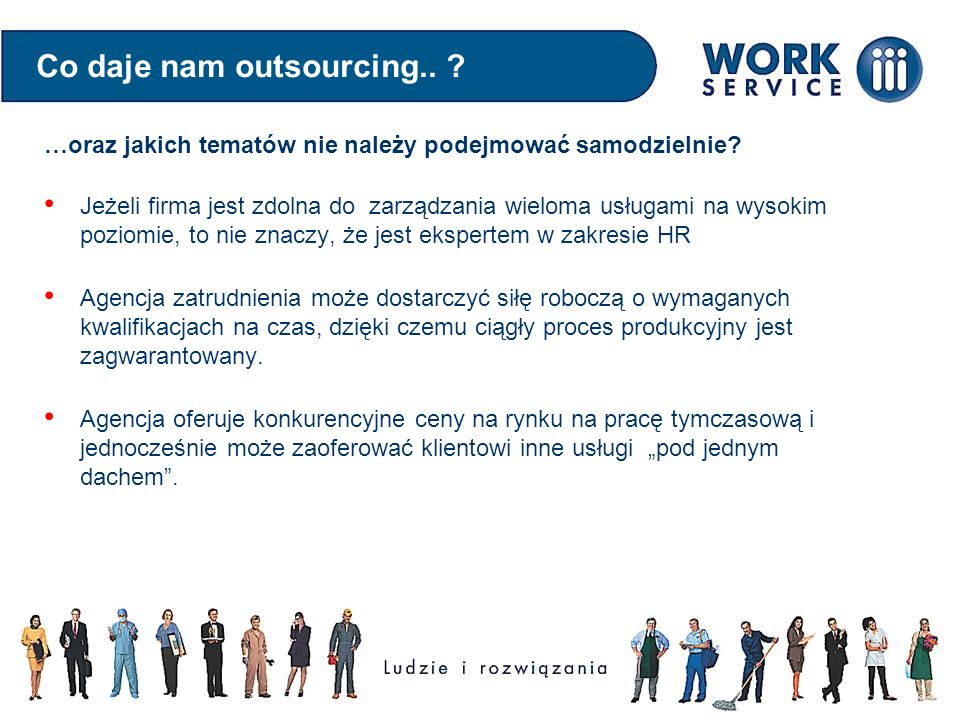 Co daje nam outsourcing..