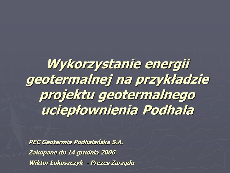 Wykorzystanie energii geotermalnej na przykładzie projektu geotermalnego uciepłownienia Podhala