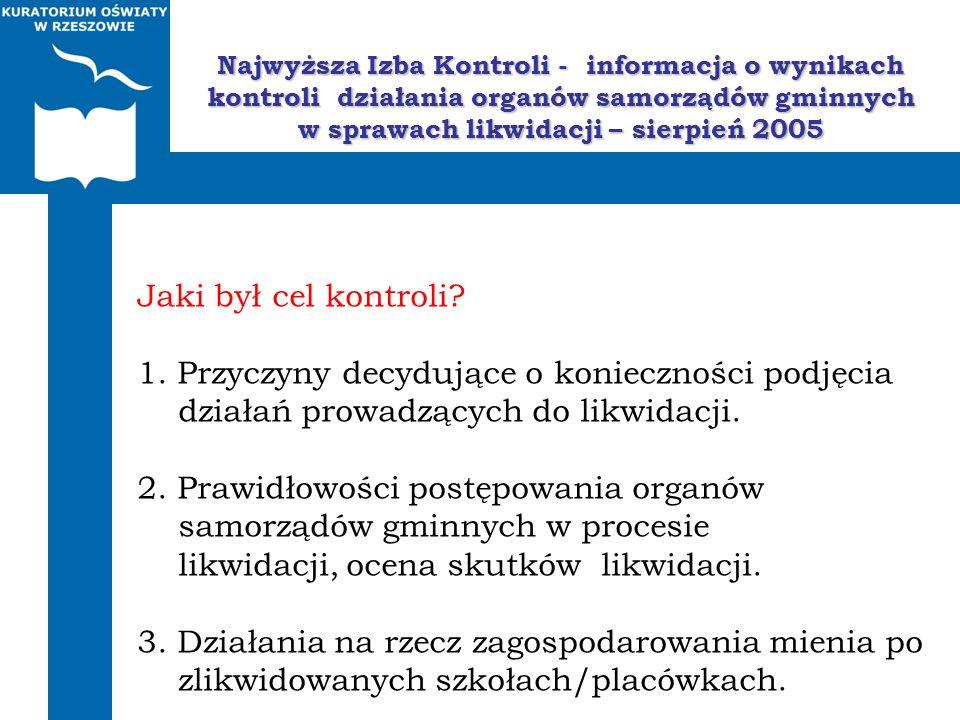 Najwyższa Izba Kontroli - informacja o wynikach kontroli działania organów samorządów gminnych w sprawach likwidacji – sierpień 2005