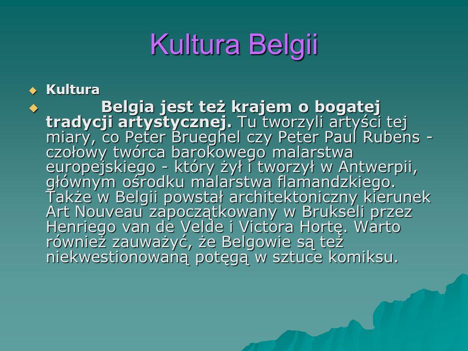 Kultura Belgii Kultura.