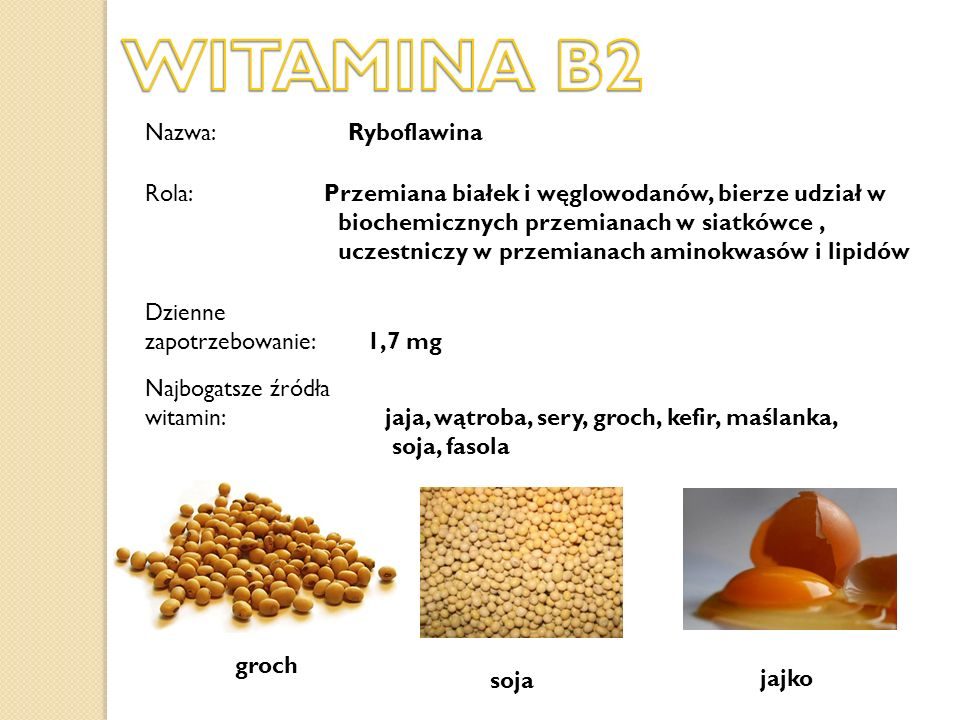 WITAMINA B2 Nazwa: Ryboflawina