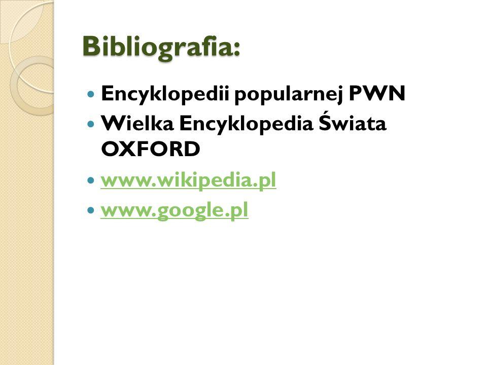 Bibliografia: Encyklopedii popularnej PWN