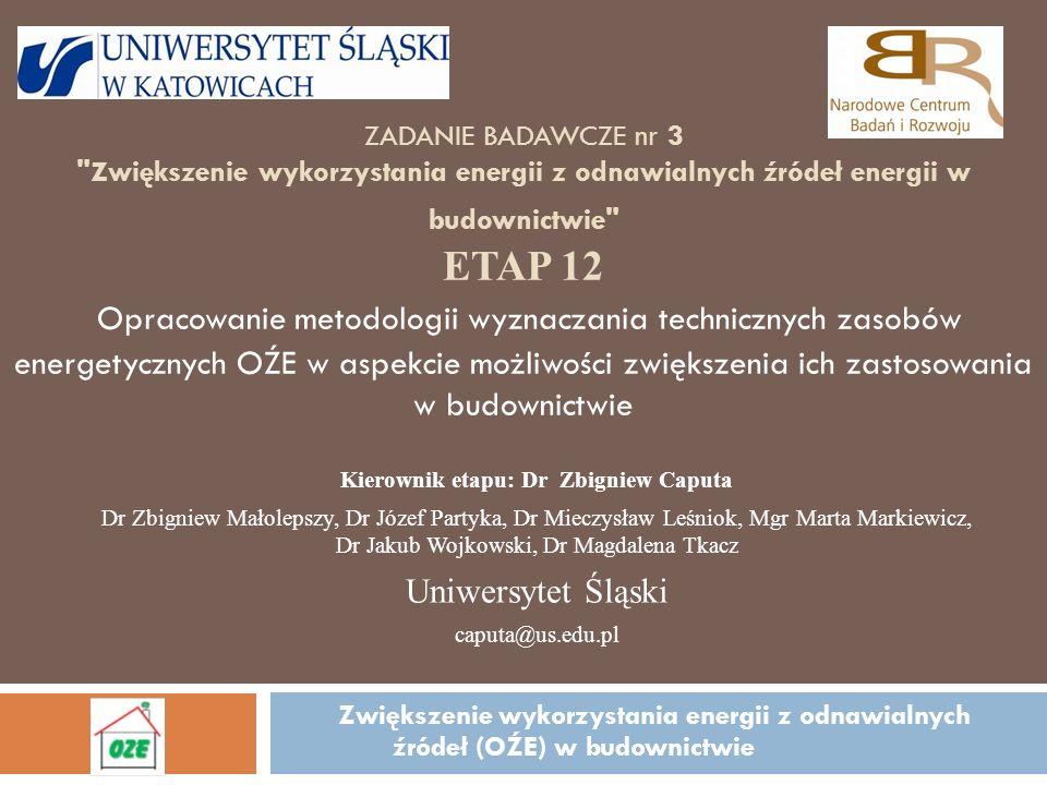 Kierownik etapu: Dr Zbigniew Caputa