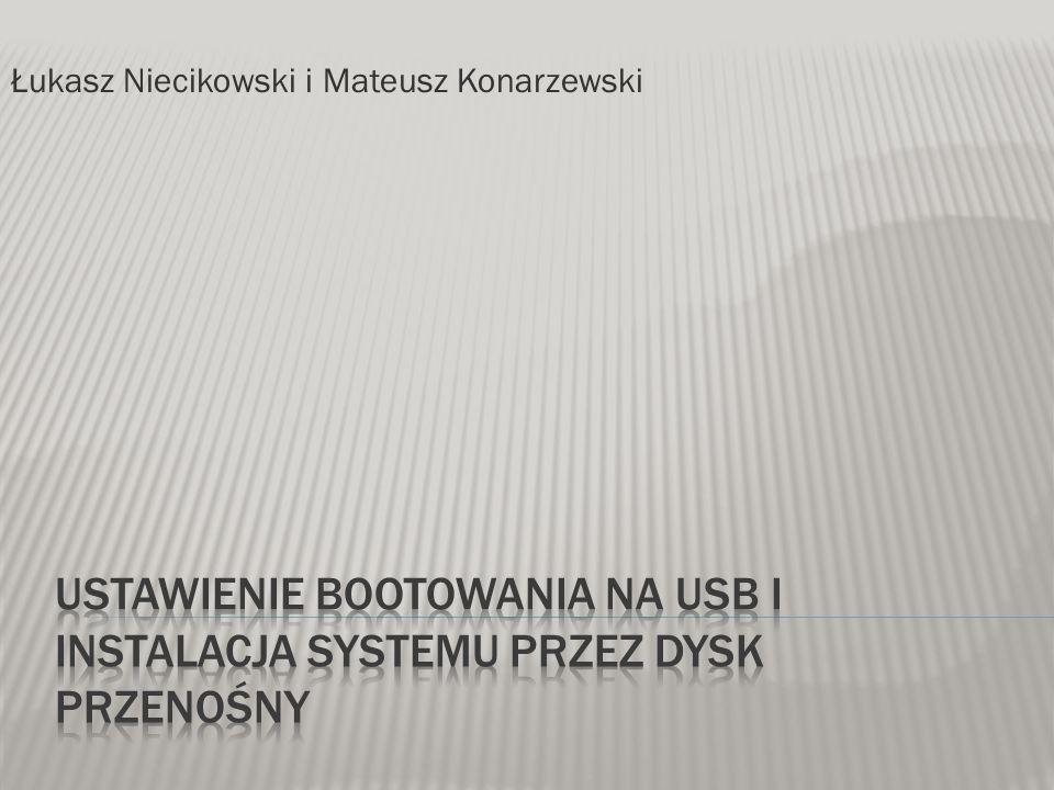Ustawienie bootowania na USB i Instalacja Systemu Przez dysk Przenośny