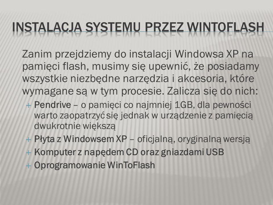 Instalacja Systemu przez WinToflash