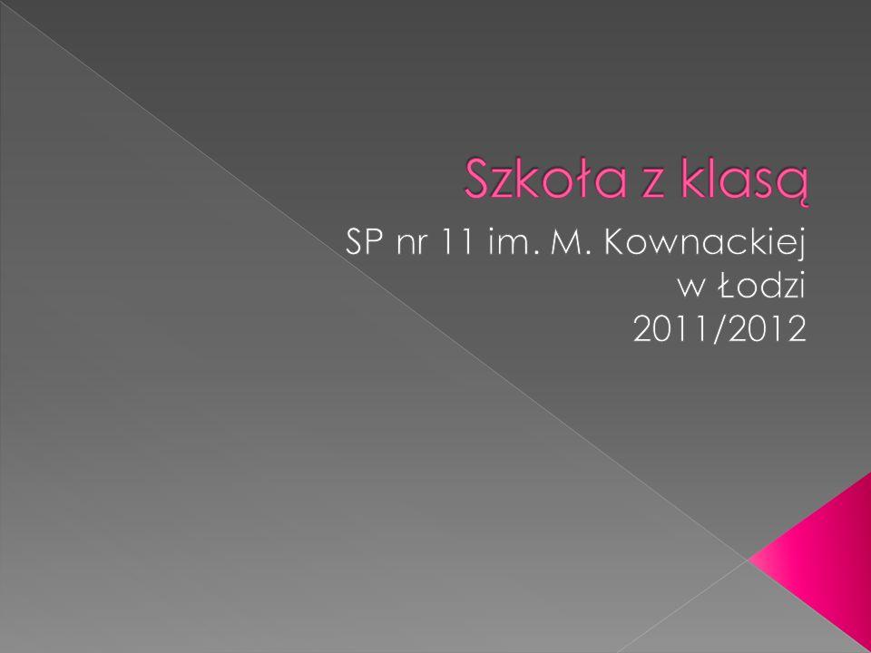 SP nr 11 im. M. Kownackiej w Łodzi 2011/2012