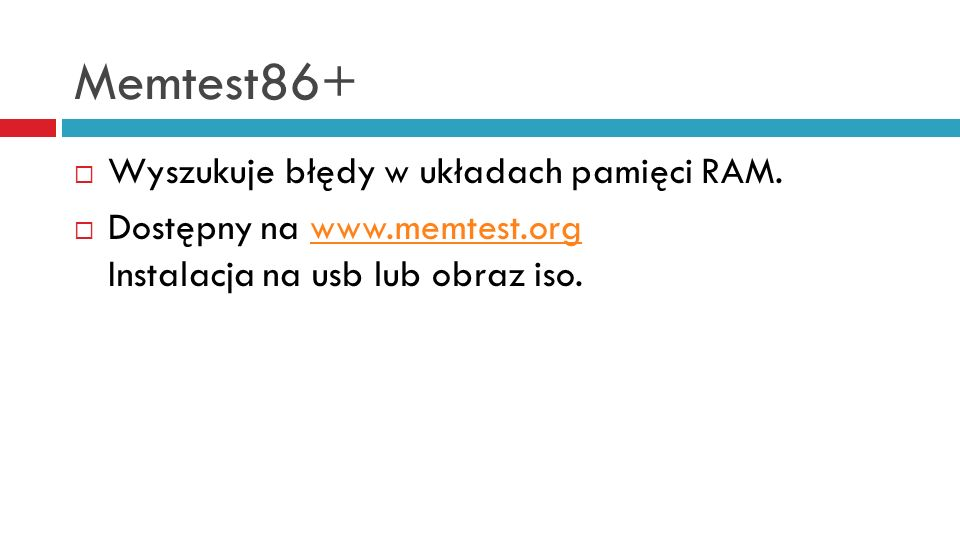 Memtest86+ Wyszukuje błędy w układach pamięci RAM.