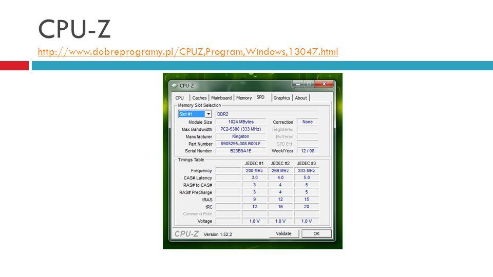 CPU-Z http://www.dobreprogramy.pl/CPUZ,Program,Windows,13047.html