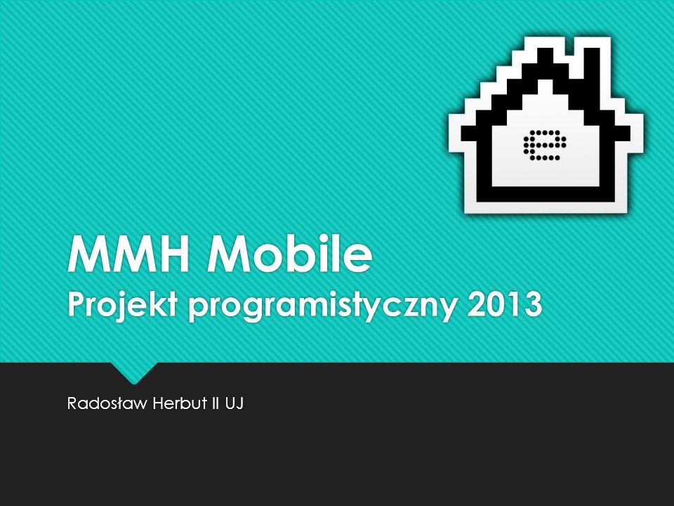 MMH Mobile Projekt programistyczny 2013