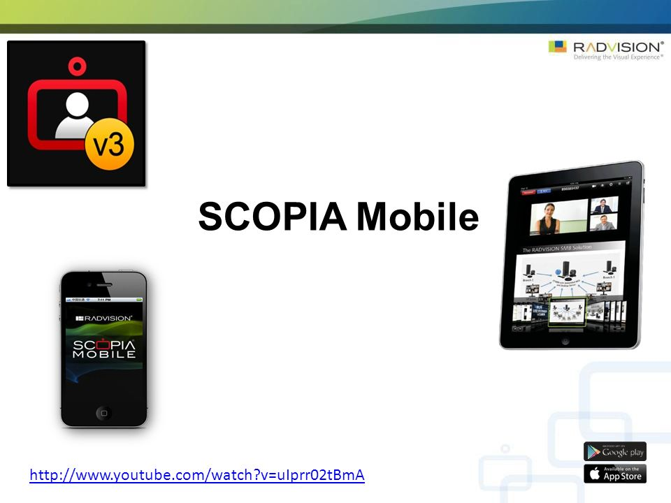 SCOPIA Mobile http://www.youtube.com/watch v=uIprr02tBmA