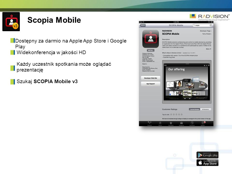 Scopia Mobile Dostępny za darmio na Apple App Store i Google Play