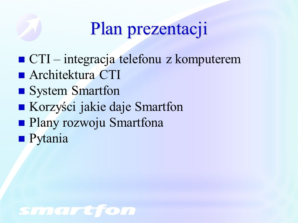 Plan prezentacji CTI – integracja telefonu z komputerem