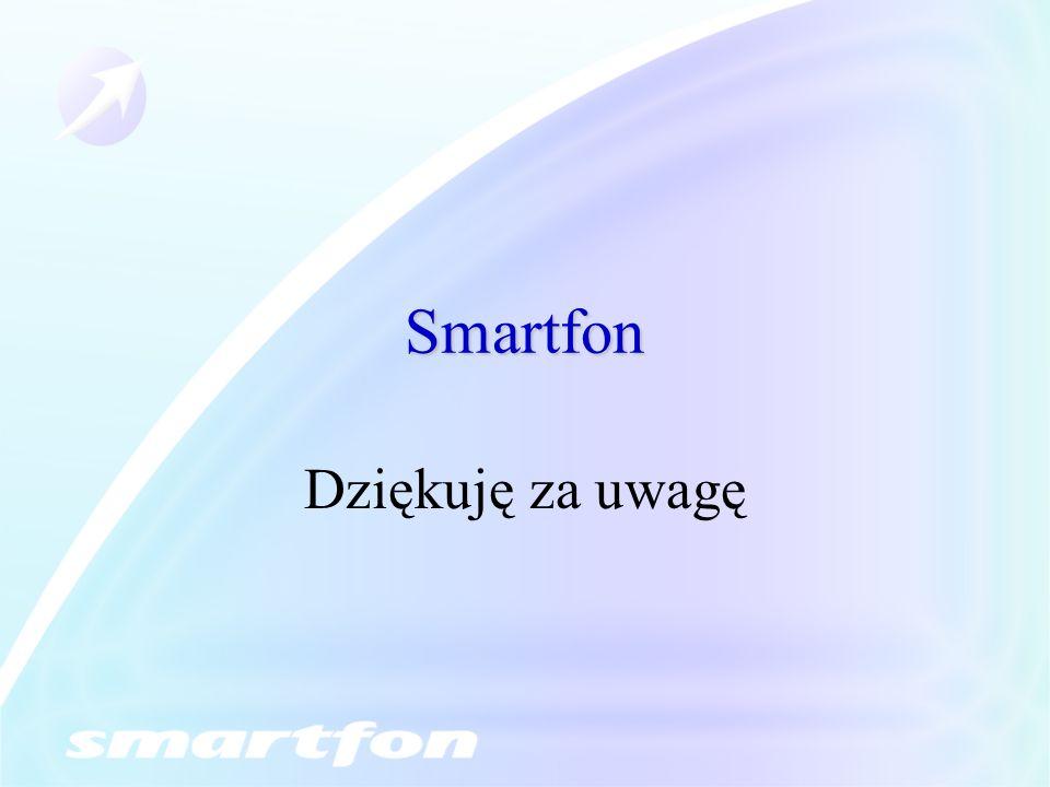 Smartfon Dziękuję za uwagę