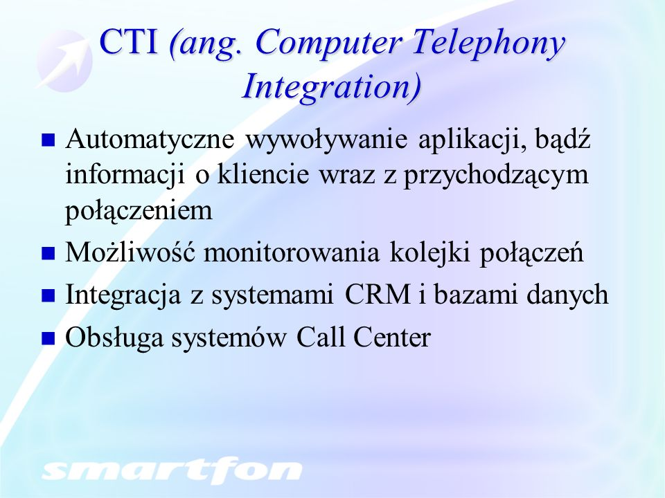 CTI (ang. Computer Telephony Integration)