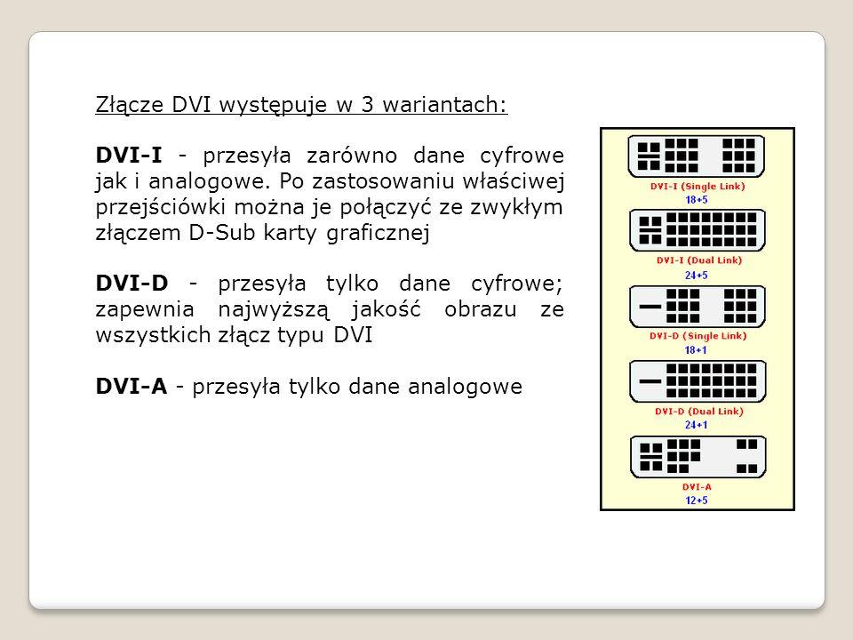 Złącze DVI występuje w 3 wariantach: