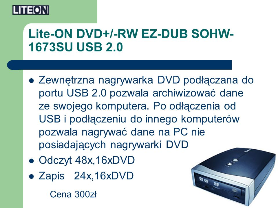 Lite-ON DVD+/-RW EZ-DUB SOHW-1673SU USB 2.0