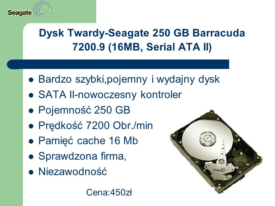 Dysk Twardy-Seagate 250 GB Barracuda 7200.9 (16MB, Serial ATA II)