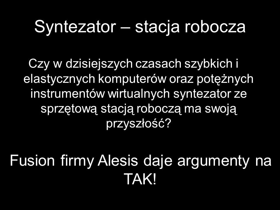 Syntezator – stacja robocza