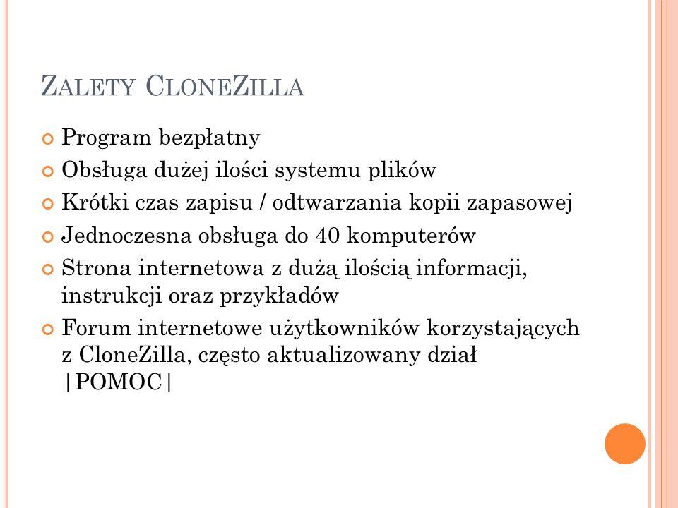 Zalety CloneZilla Program bezpłatny