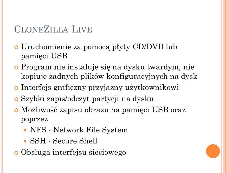 CloneZilla Live Uruchomienie za pomocą płyty CD/DVD lub pamięci USB