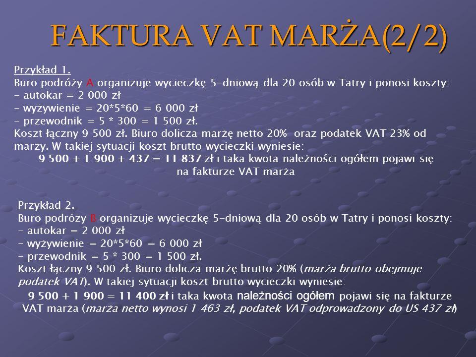 FAKTURA VAT MARŻA(2/2) Przykład 1.