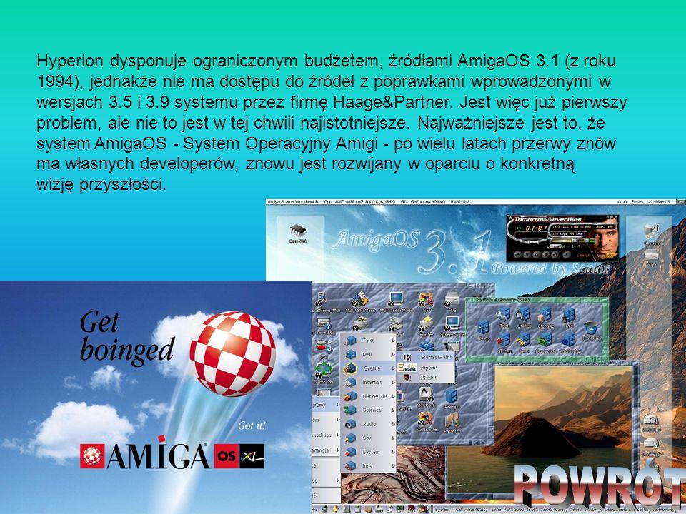 Hyperion dysponuje ograniczonym budżetem, źródłami AmigaOS 3