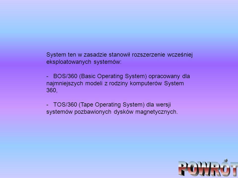 System ten w zasadzie stanowił rozszerzenie wcześniej eksploatowanych systemów: