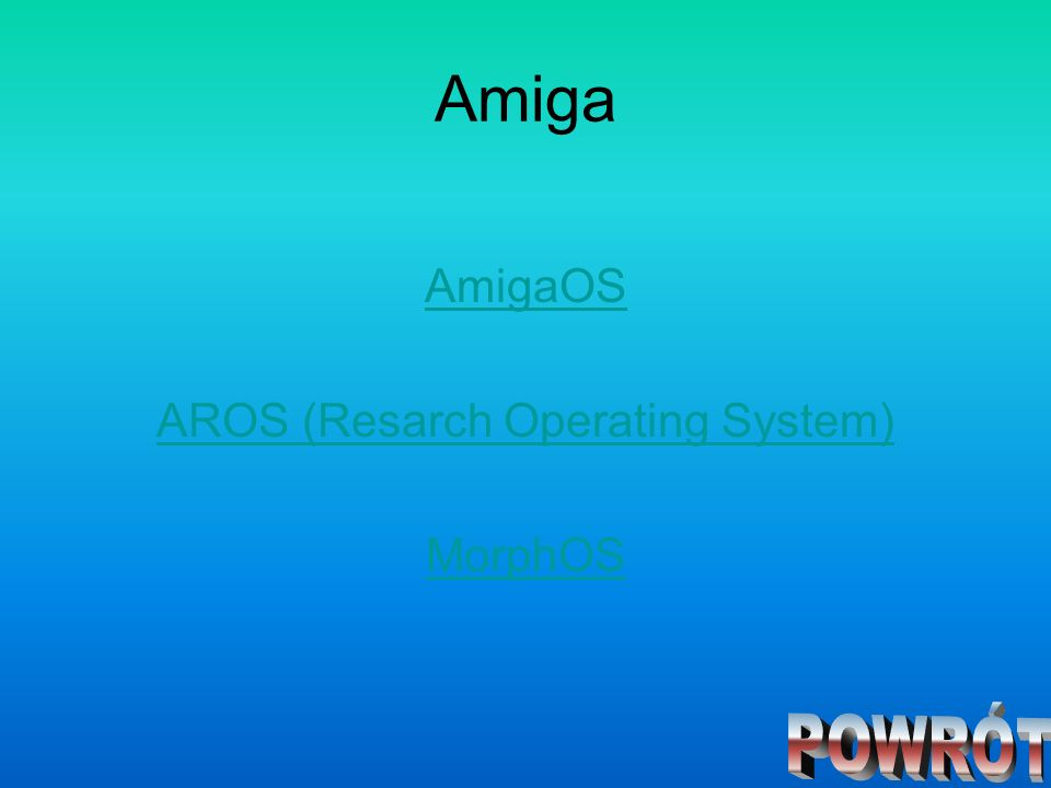 AROS (Resarch Operating System)