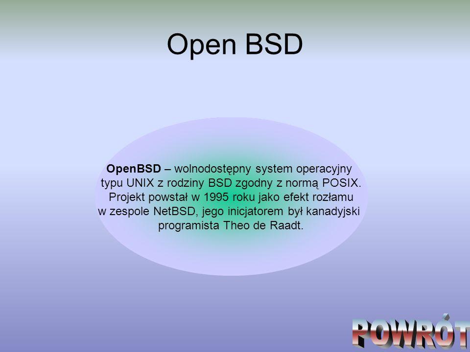 Open BSD POWRÓT OpenBSD – wolnodostępny system operacyjny