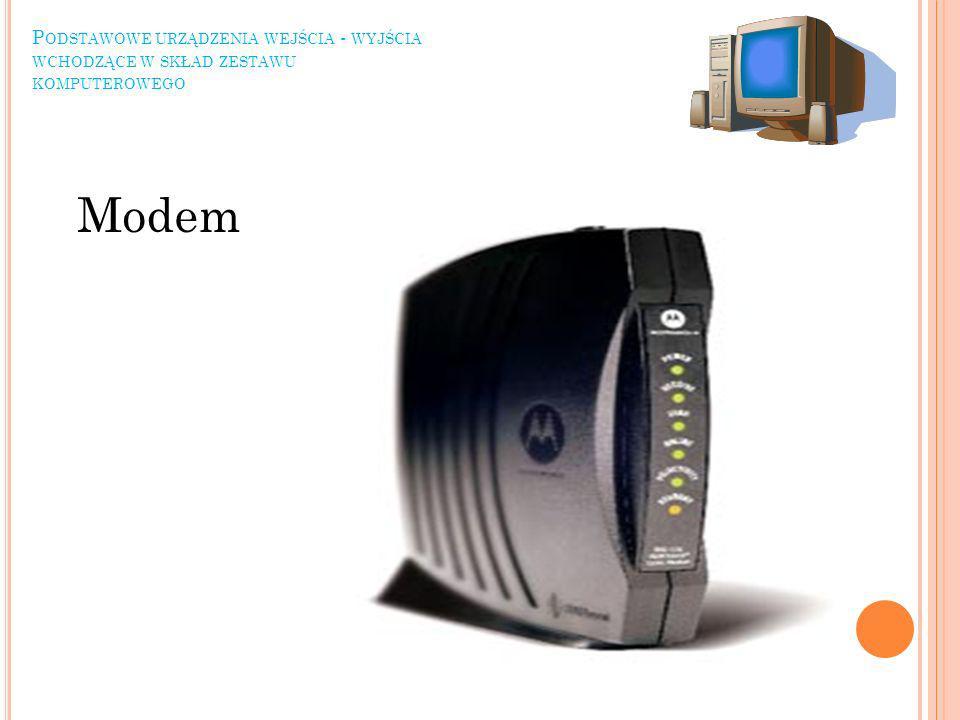 Podstawowe urządzenia wejścia - wyjścia wchodzące w skład zestawu komputerowego