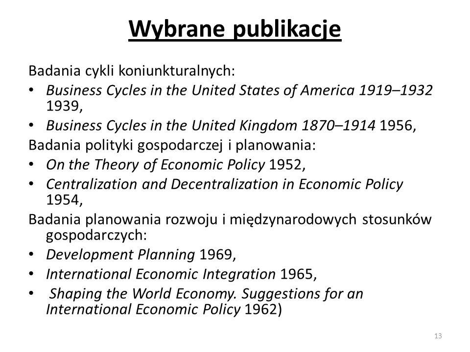 Wybrane publikacje Badania cykli koniunkturalnych: