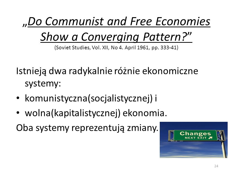 """Do Communist and Free Economies Show a Converging Pattern"