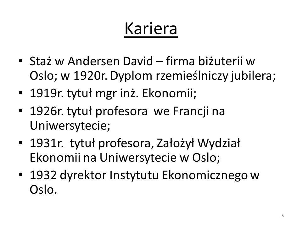 Kariera Staż w Andersen David – firma biżuterii w Oslo; w 1920r. Dyplom rzemieślniczy jubilera; 1919r. tytuł mgr inż. Ekonomii;