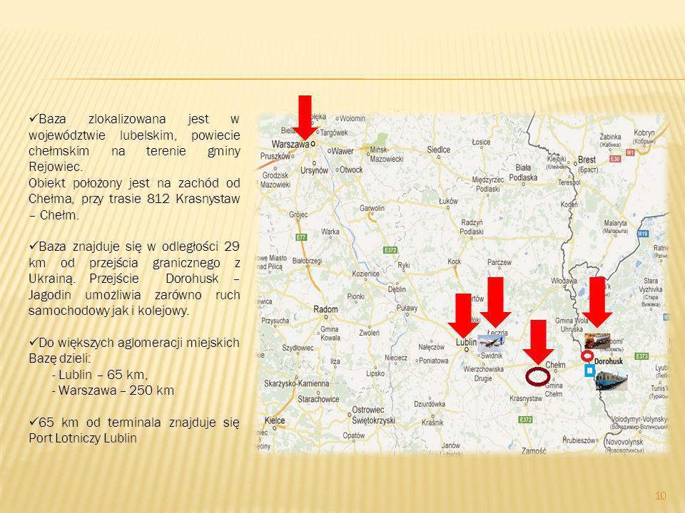Baza zlokalizowana jest w województwie lubelskim, powiecie chełmskim na terenie gminy Rejowiec.
