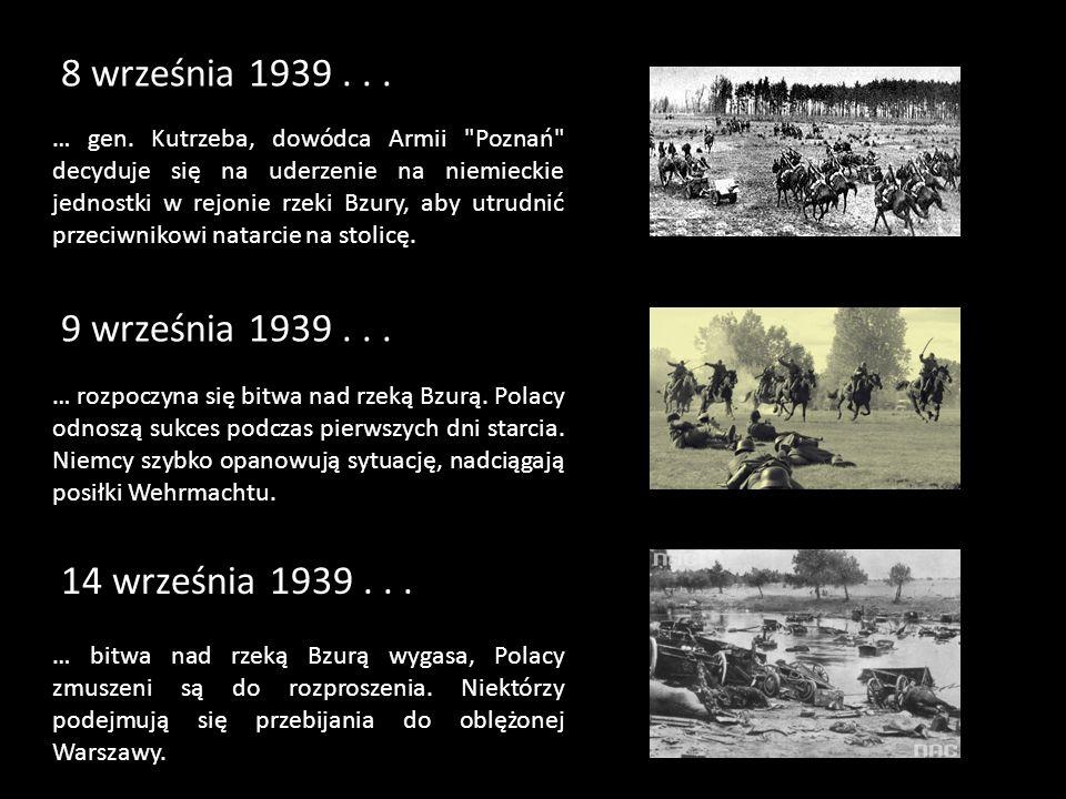 8 września 1939 . . . 9 września 1939 . . . 14 września 1939 . . .