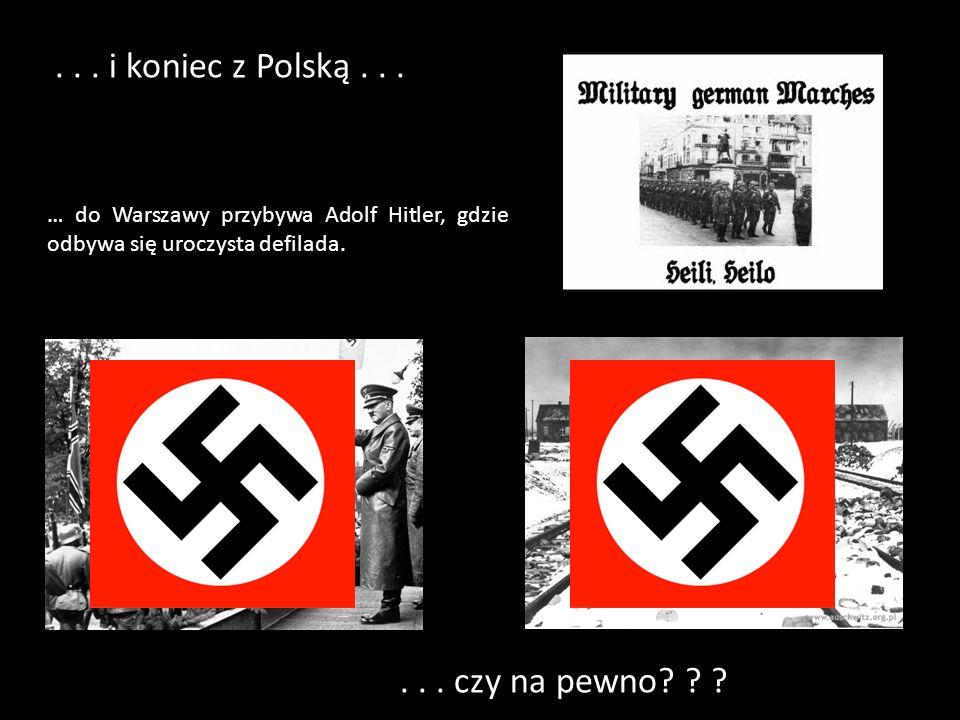 . . . i koniec z Polską . . . . . . czy na pewno