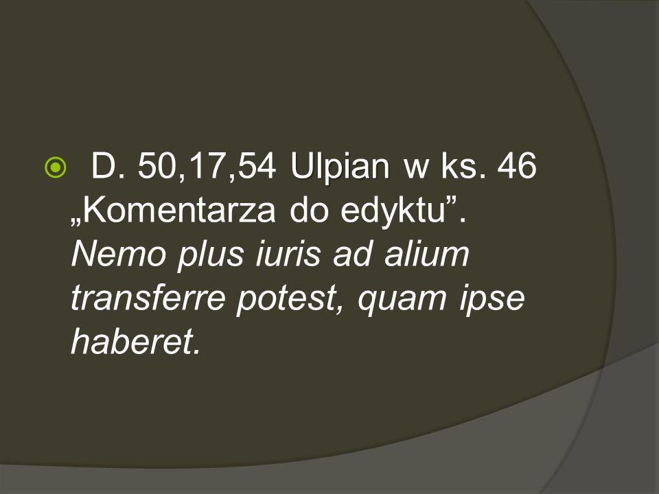 "D. 50,17,54 Ulpian w ks. 46 ""Komentarza do edyktu"